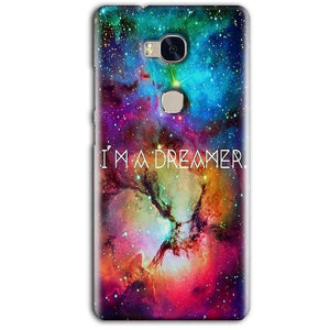 Huawei Honor 5X Mobile Covers Cases I am Dreamer - Lowest Price - Paybydaddy.com