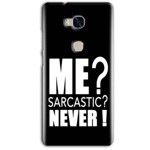 Huawei Honor 5X Mobile Covers Cases Me sarcastic - Lowest Price - Paybydaddy.com