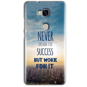 Huawei Honor 5X Mobile Covers Cases Never Dreams For Success But Work For It Quote - Lowest Price - Paybydaddy.com