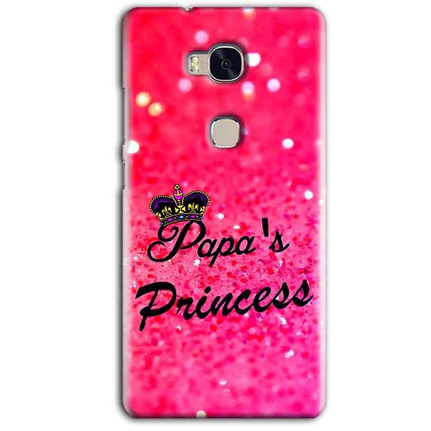 Huawei Honor 5X Mobile Covers Cases PAPA PRINCESS - Lowest Price - Paybydaddy.com