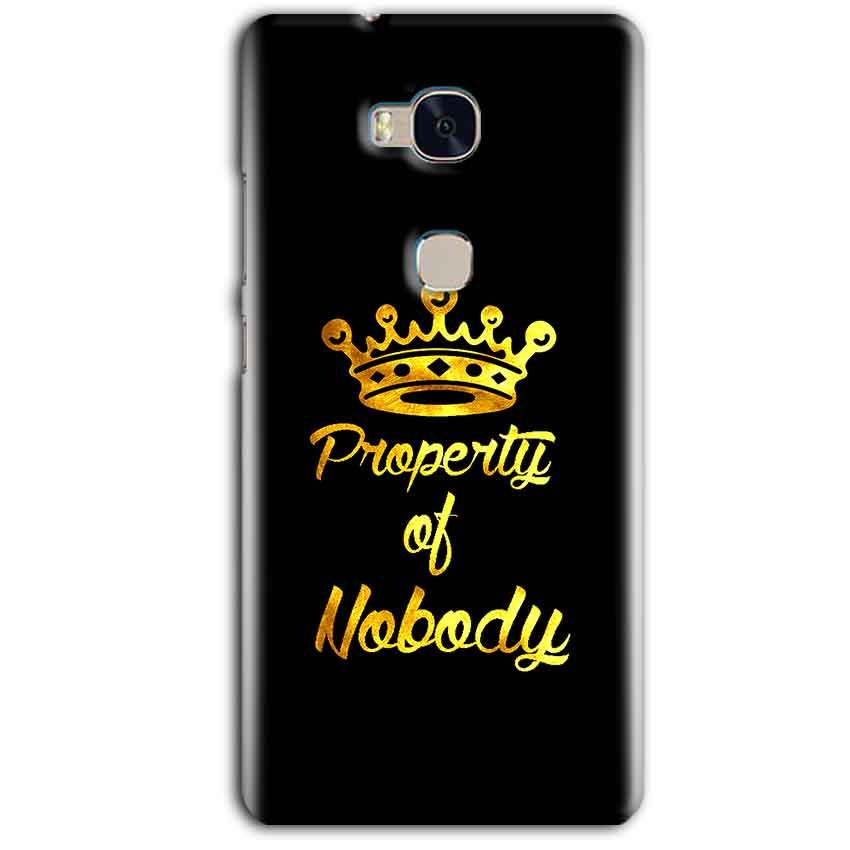 Huawei Honor 5X Mobile Covers Cases Property of nobody with Crown - Lowest Price - Paybydaddy.com
