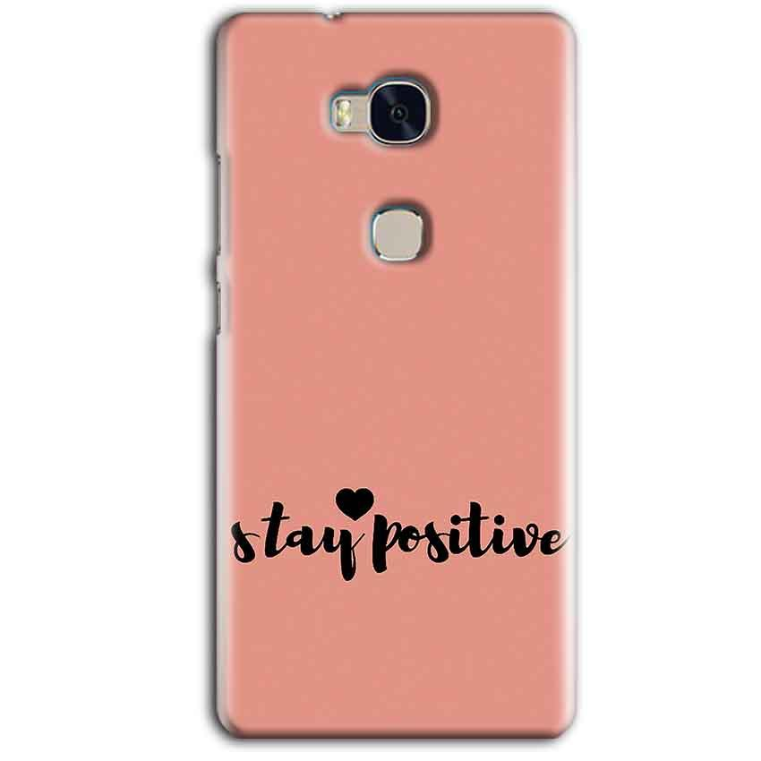 Huawei Honor 5X Mobile Covers Cases Stay Positive - Lowest Price - Paybydaddy.com