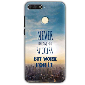 Huawei Honor 7A Mobile Covers Cases Never Dreams For Success But Work For It Quote - Lowest Price - Paybydaddy.com