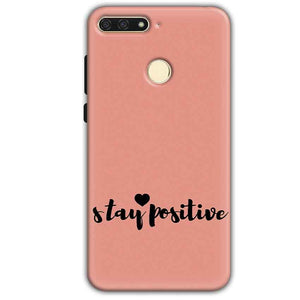 Huawei Honor 7A Mobile Covers Cases Stay Positive - Lowest Price - Paybydaddy.com