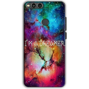 Huawei Honor 7X Mobile Covers Cases I am Dreamer - Lowest Price - Paybydaddy.com