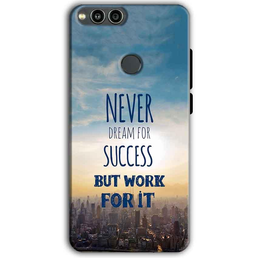 Huawei Honor 7X Mobile Covers Cases Never Dreams For Success But Work For It Quote - Lowest Price - Paybydaddy.com