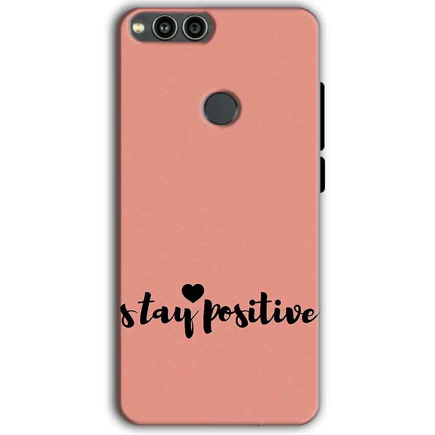 Huawei Honor 7X Mobile Covers Cases Stay Positive - Lowest Price - Paybydaddy.com