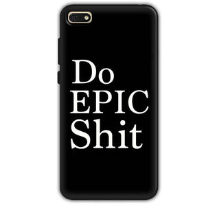 Huawei Honor 7s Mobile Covers Cases Do Epic Shit- Lowest Price - Paybydaddy.com