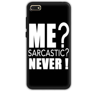 Huawei Honor 7s Mobile Covers Cases Me sarcastic - Lowest Price - Paybydaddy.com