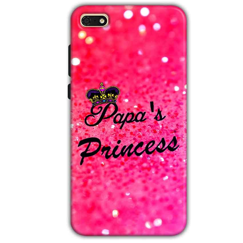 Huawei Honor 7s Mobile Covers Cases PAPA PRINCESS - Lowest Price - Paybydaddy.com