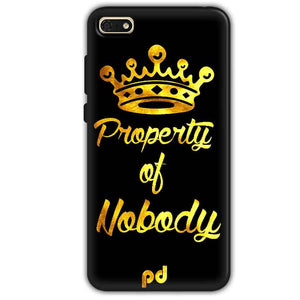 Huawei Honor 7s Mobile Covers Cases Property of nobody with Crown - Lowest Price - Paybydaddy.com