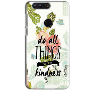 Huawei Honor 8 Mobile Covers Cases Do all things with kindness - Lowest Price - Paybydaddy.com