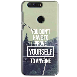 Huawei Honor 8 Mobile Covers Cases Donot Prove yourself - Lowest Price - Paybydaddy.com