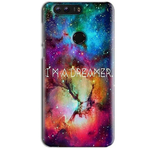 Huawei Honor 8 Mobile Covers Cases I am Dreamer - Lowest Price - Paybydaddy.com