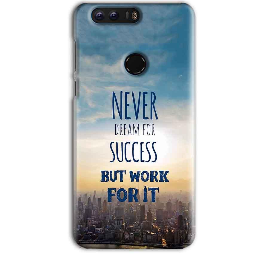 Huawei Honor 8 Pro Mobile Covers Cases Never Dreams For Success But Work For It Quote - Lowest Price - Paybydaddy.com