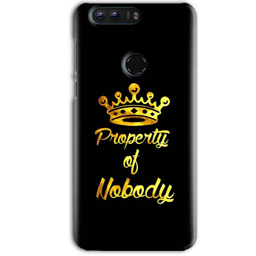Huawei Honor 8 Pro Mobile Covers Cases Property of nobody with Crown - Lowest Price - Paybydaddy.com