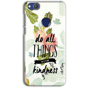 Huawei Honor 8 lITE Mobile Covers Cases Do all things with kindness - Lowest Price - Paybydaddy.com