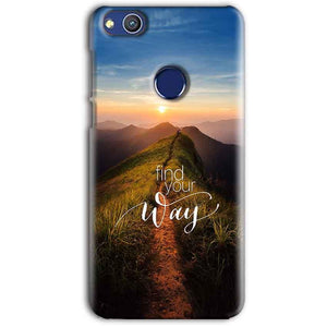 Huawei Honor 8 lITE Mobile Covers Cases Find Your Way Quote - Lowest Price - Paybydaddy.com