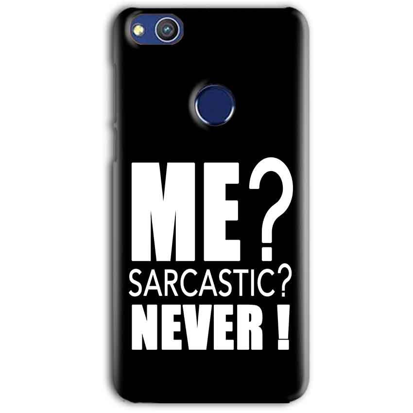 Huawei Honor 8 lITE Mobile Covers Cases Me sarcastic - Lowest Price - Paybydaddy.com