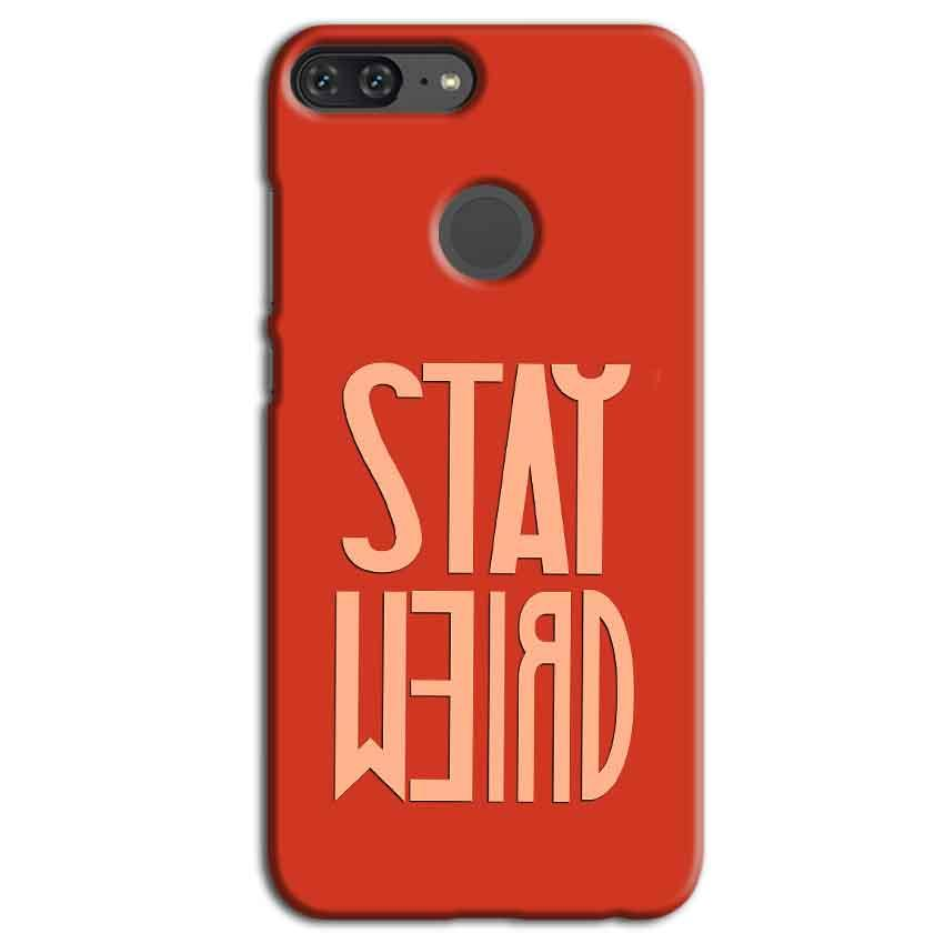Huawei Honor 9 Lite Mobile Covers Cases Stay Weird - Lowest Price - Paybydaddy.com
