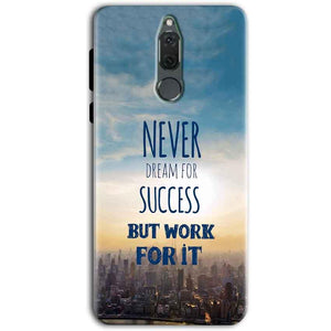 Huawei Honor 9i Mobile Covers Cases Never Dreams For Success But Work For It Quote - Lowest Price - Paybydaddy.com