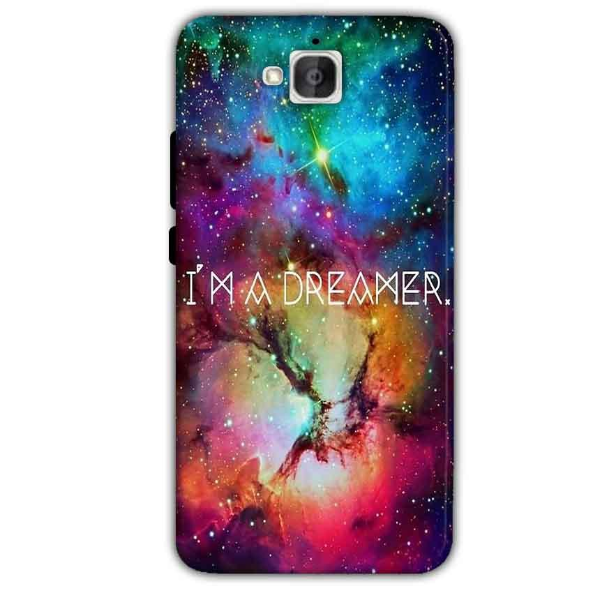 Huawei Honor Holly 2 Plus Mobile Covers Cases I am Dreamer - Lowest Price - Paybydaddy.com