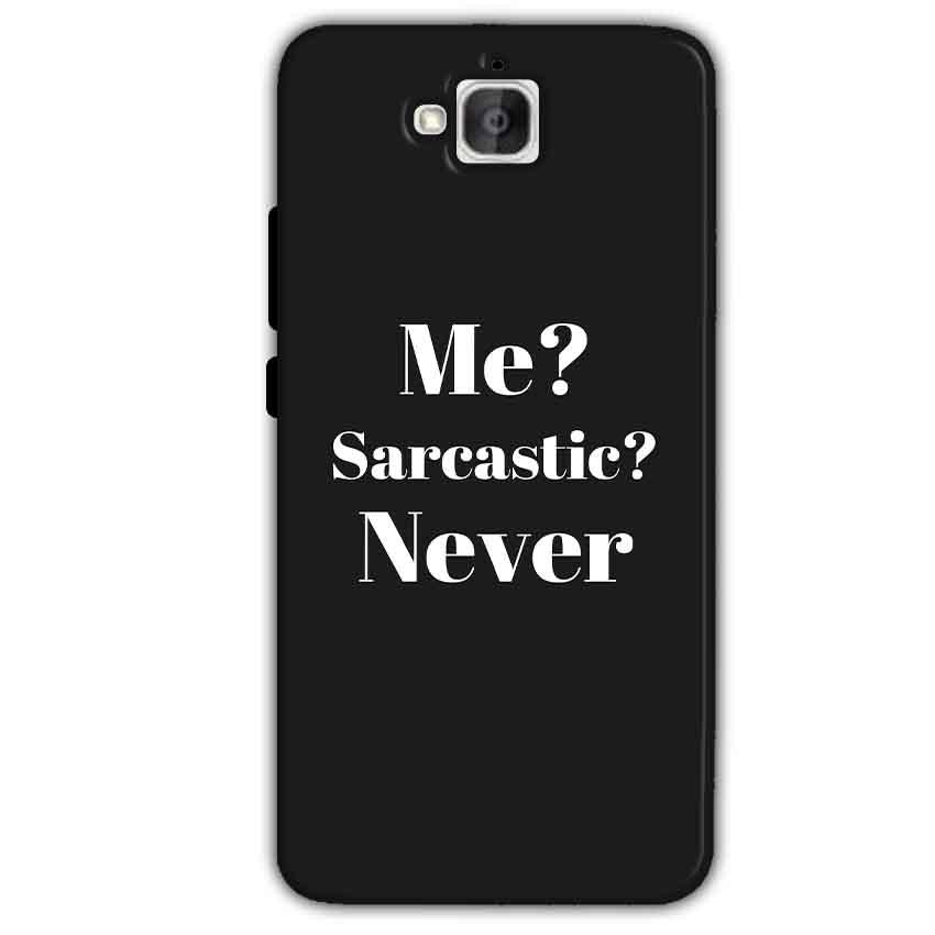 Huawei Honor Holly 2 Plus Mobile Covers Cases Me sarcastic Never - Lowest Price - Paybydaddy.com