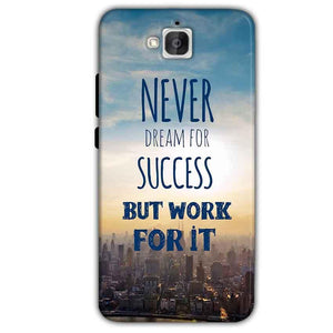 Huawei Honor Holly 2 Plus Mobile Covers Cases Never Dreams For Success But Work For It Quote - Lowest Price - Paybydaddy.com