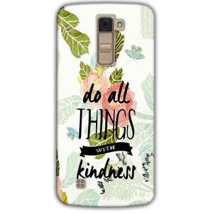 LG K10 K430DSY Mobile Covers Cases Do all things with kindness - Lowest Price - Paybydaddy.com