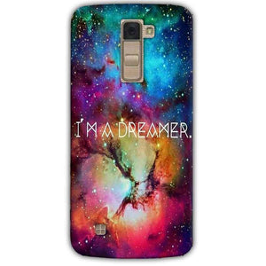 LG K10 K430DSY Mobile Covers Cases I am Dreamer - Lowest Price - Paybydaddy.com