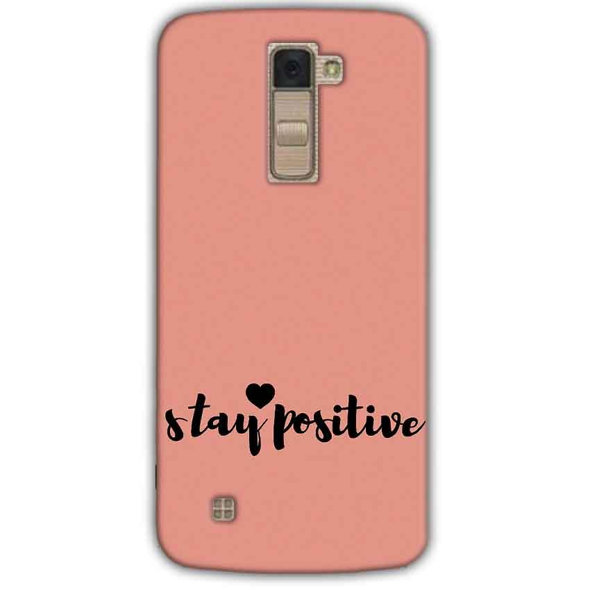 LG K10 K430DSY Mobile Covers Cases Stay Positive - Lowest Price - Paybydaddy.com