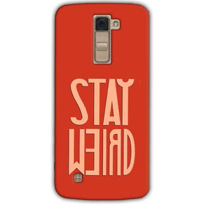 LG K10 K430DSY Mobile Covers Cases Stay Weird - Lowest Price - Paybydaddy.com
