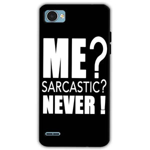 LG Q6 Mobile Covers Cases Me sarcastic - Lowest Price - Paybydaddy.com