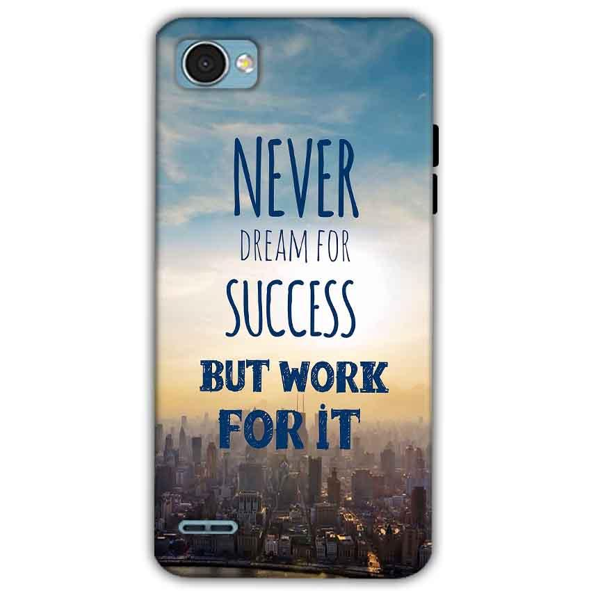 LG Q6 Mobile Covers Cases Never Dreams For Success But Work For It Quote - Lowest Price - Paybydaddy.com