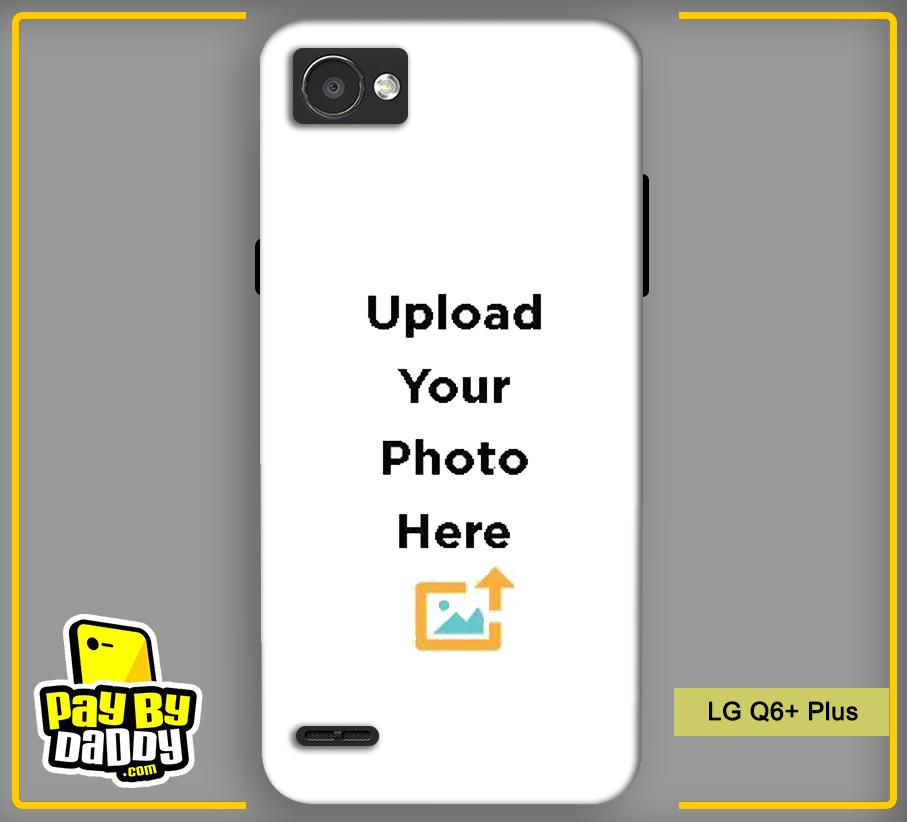 Customized LG Q6+ Plus Back Mobile Phone Covers & Back Covers with your Text & PhotoPhoto Cover,Custom Cover,Picture With Cover
