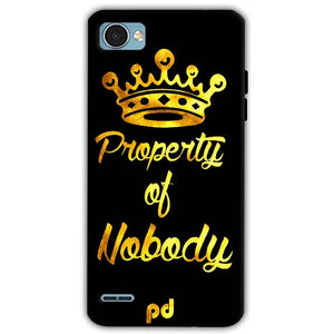 LG Q6 Mobile Covers Cases Property of nobody with Crown - Lowest Price - Paybydaddy.com