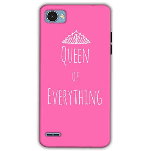 LG Q6 Mobile Covers Cases Queen Of Everything Pink White - Lowest Price - Paybydaddy.com