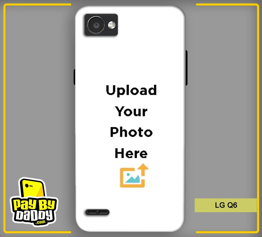 Customized LG Q6 Back Mobile Phone Covers & Back Covers with your Text & PhotoPhoto Cover,Custom Cover,Picture With Cover