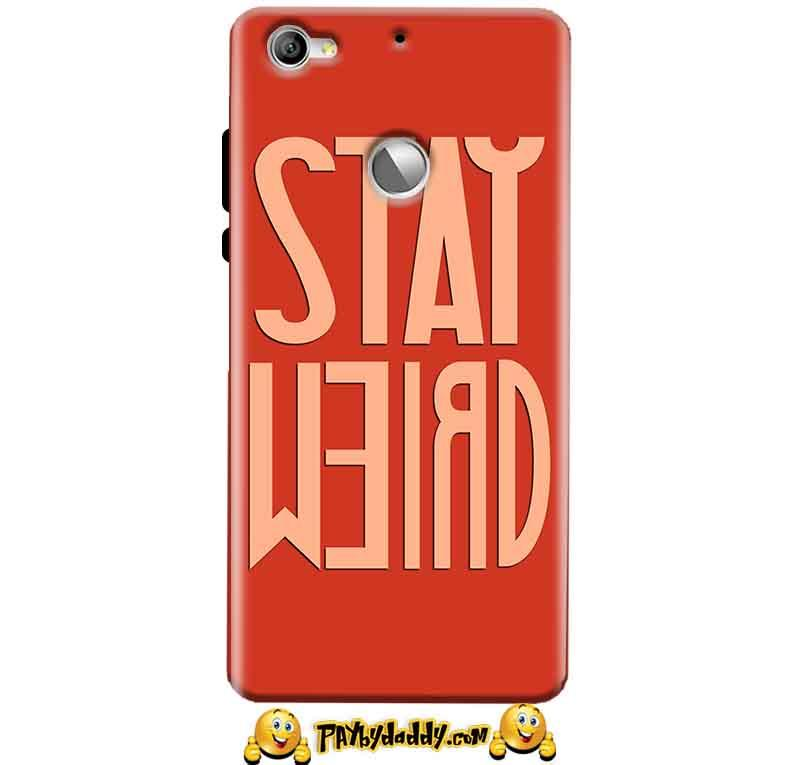 LeEco LeTv 1s Mobile Covers Cases Stay Weird - Lowest Price - Paybydaddy.com