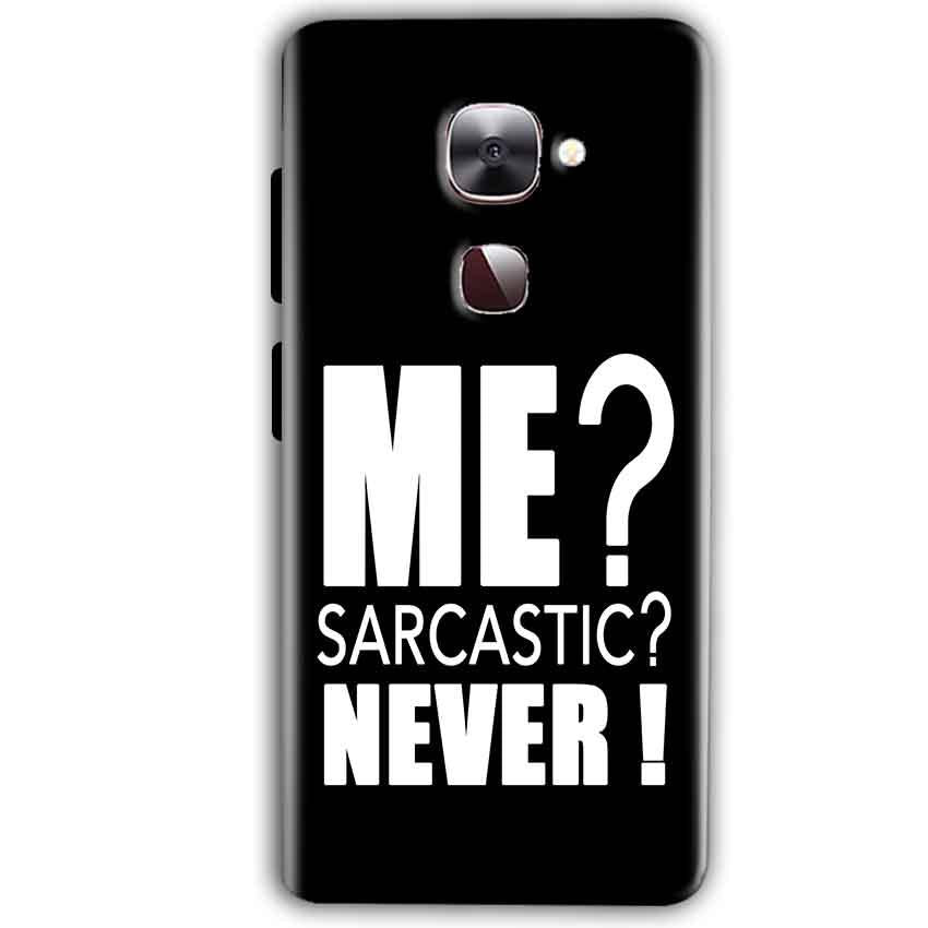 LeEco LeTv LE 2 Mobile Covers Cases Me sarcastic - Lowest Price - Paybydaddy.com