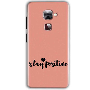 LeEco LeTv LE 2 Mobile Covers Cases Stay Positive - Lowest Price - Paybydaddy.com