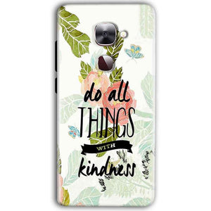 LeEco Le Max 2 Mobile Covers Cases Do all things with kindness - Lowest Price - Paybydaddy.com