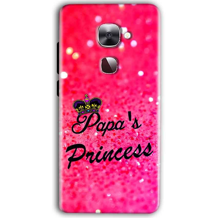 LeEco Le Max 2 Mobile Covers Cases PAPA PRINCESS - Lowest Price - Paybydaddy.com