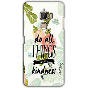 LeEco Le Max Mobile Covers Cases Do all things with kindness - Lowest Price - Paybydaddy.com