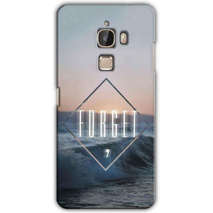 LeEco Le Max Mobile Covers Cases Forget Quote Something Different - Lowest Price - Paybydaddy.com