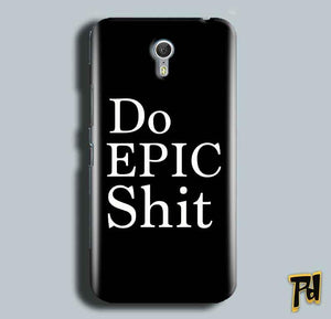 Lenevo ZUK Z1 Mobile Covers Cases Do Epic Shit- Lowest Price - Paybydaddy.com