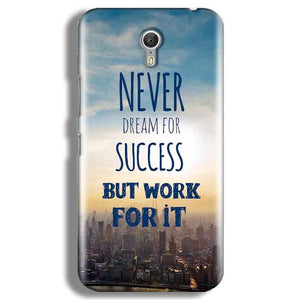Lenevo ZUK Z1 Mobile Covers Cases Never Dreams For Success But Work For It Quote - Lowest Price - Paybydaddy.com