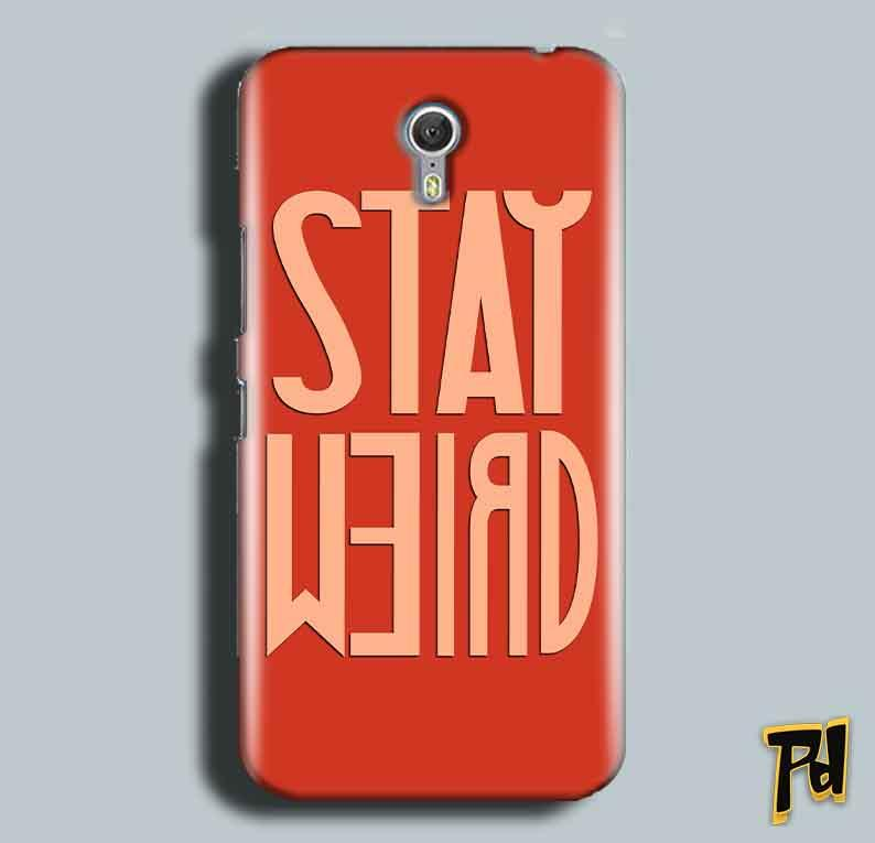 Lenevo ZUK Z1 Mobile Covers Cases Stay Weird - Lowest Price - Paybydaddy.com