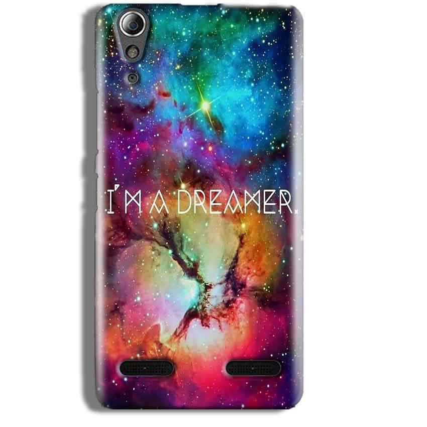 Lenovo A6000 Mobile Covers Cases I am Dreamer - Lowest Price - Paybydaddy.com