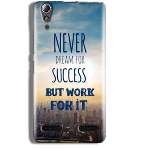 Lenovo A6000 Mobile Covers Cases Never Dreams For Success But Work For It Quote - Lowest Price - Paybydaddy.com